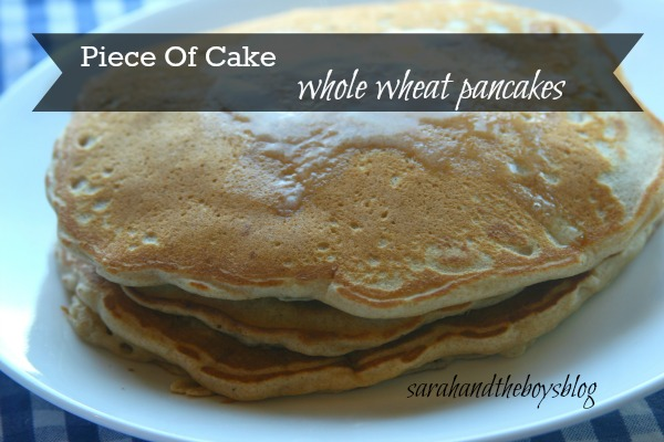 Piece of Cake Whole Wheat Pancake // sarahandtheboysblog